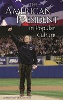 The American President in Popular Culture ebook