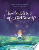 How Much Is a Little Girl Worth