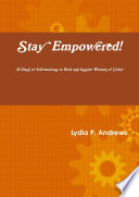 Stay Empowered 30 Days Of Affirmations To Heal And Inspire Women Of Color