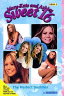 Mary-Kate & Ashley Sweet 16 #3 The Perfect Summer