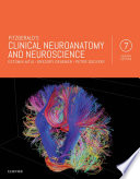"""Fitzgerald's Clinical Neuroanatomy and Neuroscience E-Book"" by Estomih Mtui, Gregory Gruener, Peter Dockery"