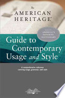 The American Heritage Guide to Contemporary Usage and Style