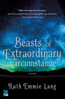 Beasts of Extraordinary Circumstance Pdf/ePub eBook
