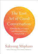 The Lost Art of Good Conversation