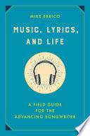 Music  Lyrics  and Life