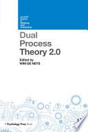 Dual Process Theory 2 0