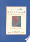 The Essential Writers Notebook Book