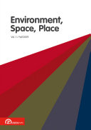 Environment Space Place  Volume 1   Issue 2  Fall 2009