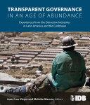 Transparent Governance in an Age of Abundance