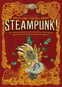 Steampunk! An Anthology of Fantastically Rich and Strange Stories Pdf/ePub eBook