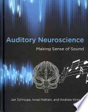 Cover of Auditory Neuroscience