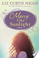 Mercy Like Sunlight