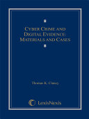 Cyber Crime And Digital Evidence Materials And Cases