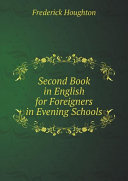 Second Book in English for Foreigners in Evening Schools [Pdf/ePub] eBook