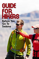 Guide For Hikers Before You Go To Sedona
