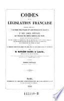 Codes de la legislation francaise, ouvrage contenant 1. le code politique et les codes ordinaires, 2. des codes speciaux. Par N. Bacqua de Labarthe. Ed. nouv