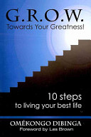 G r o w  Towards Your Greatness