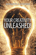 Your Creativity Unleashed