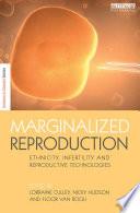 Marginalized Reproduction