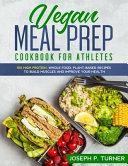Vegan Meal Prep Cookbook for Athletes