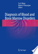 Diagnosis Of Blood And Bone Marrow Disorders Book PDF