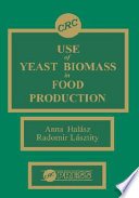 Use of Yeast Biomass in Food Production Book