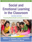 Social and Emotional Learning in the Classroom  Second Edition