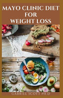 Mayo Clinic Diet for Weight Loss Book