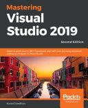 Mastering Visual Studio 2019