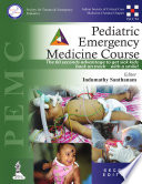 Pediatric Emergency Medicine Course Pemc  Book PDF