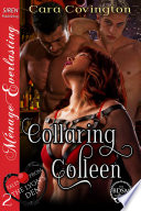 Collaring Colleen Tales From The Lyon S Den 2