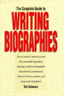 The Complete Guide to Writing Biographies Book PDF