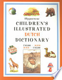 Hippocrene Children's Illustrated Dutch Dictionary