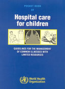 Pocket Book of Hospital Care for Children