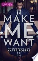 Make Me Want