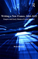 Pdf Writing a New France, 1604-1632 Telecharger