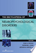 The Encyclopedia Of Neuropsychological Disorders Book PDF