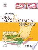 """Textbook of Oral and Maxillofacial Surgery"" by Balaji"