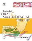 """""""Textbook of Oral and Maxillofacial Surgery"""" by Balaji"""