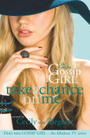 Pdf Gossip Girl The Carlyles: Take A Chance On Me Telecharger