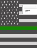 Thin Green Line Composition Notebook Thin Green Line Composition Notebook Customs Officer Notebook Border Patrol Journal Customs Border Patrol N
