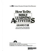 How to Do Bible Learning Activities Grades 7-12 Book 1