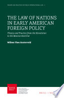 The Law of Nations in Early American Foreign Policy