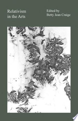 Read Online Relativism in the Arts PDF Books - Read Book Full PDF