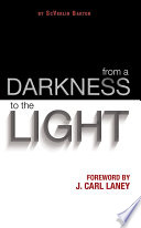 from a Darkness to the Light