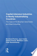Capital intensive Industries In Newly Industrializing Countries