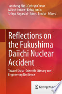 Reflections on the Fukushima Daiichi Nuclear Accident Book