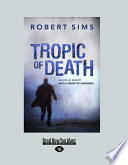 Tropic of Death  Large Print 16pt