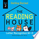 The Reading House Set 2  Letter Recognition M Z