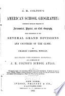 J  H  Colton s American School Geography Book